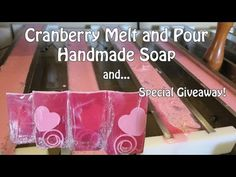 Melt & Pour - Cranberry Melt and Pour Handmade Soap (interesting techniques, no recipe by Ariane Arsenault)