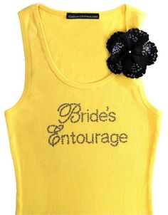 For Steph's bachelorette party. Super cute. Need to know who all the bridesmaids are and how many, Not yellow though.