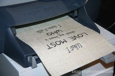 Printing on burlap. I've done this with muslin as well with good success. Glad to find the directions again.