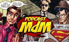 Podcast MdM #344: Super-Herói É TUDO SAFADO! - Melhores do Mundo