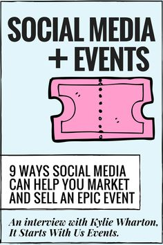 Social Media and Events - 9 ways social media can help you market and SELL OUT an epic event Event Marketing, Business Marketing, Online Marketing, Social Media Marketing, Mobile Marketing, Marketing Strategies, Marketing Plan, Marketing Tools, Content Marketing