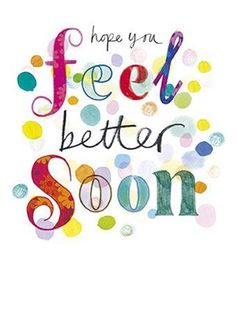 Get Well Soon Images, Get Well Soon Funny, Get Well Soon Messages, Get Well Soon Quotes, Get Well Wishes, Wishes For You, Get Well Cards, Happy Wishes, Speedy Recovery Quotes