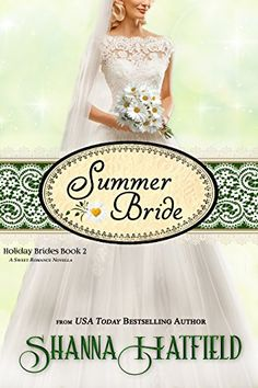 Summer Bride (Holiday Brides Book 2) by [Hatfield, Shanna]