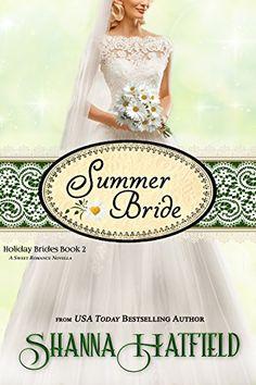 Summer Bride (Holiday Brides Book 2) by [Hatfield, Shanna]
