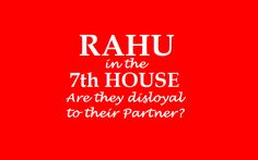 Rahu in the House Marriage Astrology, Vedic Astrology, Marriage Relationship, Love And Marriage, Cheating, House, Home, Homes, Houses