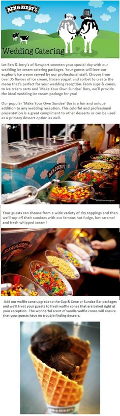 Ben & Jerry's Caters! This has to happen if I ever get married. it HAS to.