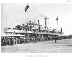 Vistitors to the Columbian Exposition disembark a whaleback steamliner at Exposition Pier 1893 Chicago. Passengers would have picked this ship up at Van Buren and Michigan Ave and traveled along the lake front to visit the fair. Great Lakes Ships, World's Columbian Exposition, Chicago Photos, White City, Lake Front, World's Fair, Water Crafts, Back In The Day, First World