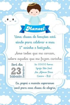 Texto para convite de batizado e aniversario juntos Baptism Invitation For Boys, Baptism Invitations, Baby Shower, Party, Angel, Toddler Boy Birthday, Invitation Birthday, Christening Card, Flower Backgrounds