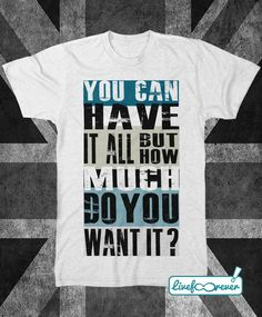 Supersonic You can have it all but how much do you want it? #MadFerIt #Oasis #Gallagher #FanArt #FanTshirt #tshirt #LiveForever