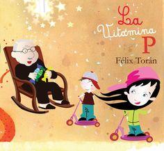 Cuentos infantiles de Félix Torán. La Magia y el Poder están en ti