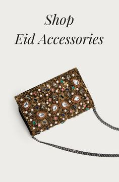 Shop our curated selection of eid accessories for Eid 2017. This is part of our Eid Fashion Shop which brings you a selection of Eid outfits from the high street.