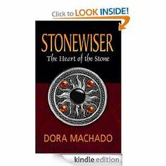 Amazon.com: Stonewiser: The Heart of the Stone eBook: Dora Machado: Kindle Store
