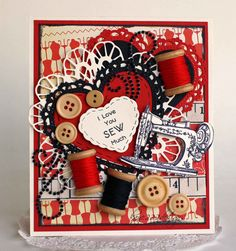 I Love You SEW Much - Scrapbook.com