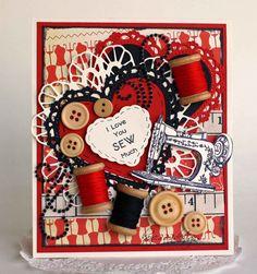 I Love You SEW Much - Scrapbook.com