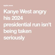 Kanye West Angry His 2024 Presidential Run Isn T Being Taken Seriously Page Six Kanye West Angry His 2024 Presidential Kanye West Kanye West Adidas Kanye