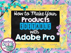 "I LOVE being able to create editable products for my customers using Adobe Pro!  Let's face it…  Teachers, by nature, prefer to ""make things their own.""  As one customer stated in her feedback on one of my products, ""Editable is a teacher's dream!""  Many of my best-selling products, including my teacher binders, are editable and …"
