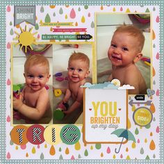You Brighten Up My Day - Scrapbook.com - Made with Pink Paislee products.