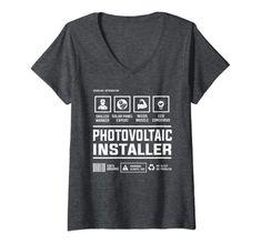 Womens Photovoltaic Solar Panel Installer Handling Information V-Neck T-Shirt Best Gift For Brother, Your Brother, Teachers' Day, Teacher Humor, Branded T Shirts, Solar Panels, V Neck T Shirt, Fashion Brands, Best Gifts