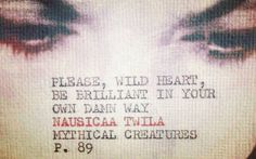 """46 Likes, 2 Comments - Nausicaa Twila (@nausicaatwila) on Instagram: """"From my 3rd book #mythicalcreatures from the #beautifulmindsanonymous trilogy 💞  #wildheart…"""""""