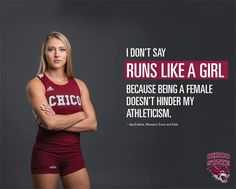 Athletes at California State University in Chico are no longer allowed to tell a teammate to man up if they run like a girl. Run Like A Girl, Girls Be Like, Chico State, Ignorant People, Life Motto, Intersectional Feminism, Man Up, Faith In Humanity, Track And Field