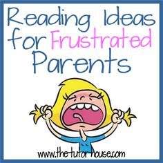 Reading Ideas for Frustrated Parents includes printable with lots of ideas to help with the bumpy times of reading with children.