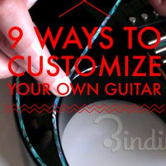 9 Different Ways To CUSTOMIZE Your Own Guitar Almost For Free! http://guitarhippies.com/customize-your-own-guitar/ #guitar #music #guitarhippies #gibson #fender #electricguitar #guitarist GuitarHippies - Your Musical Journeys Top Inspiration Point.