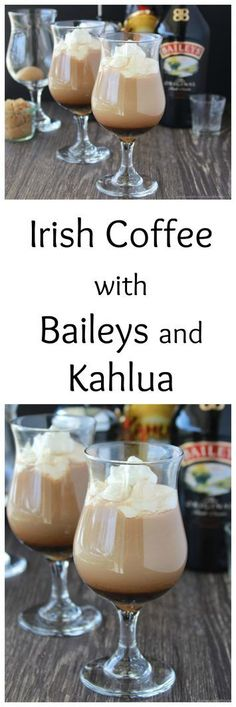 Irish Coffee with Baileys and Kahlua is a wonderful beverage to accompany brunch or dessert! www.cookingwithruthie.com