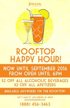 Join us for our happy hour on or rooftop! $2 Off All Alcoholic Beverages $2 Off All Appetizers Alcoholic Beverages, Ann Arbor, Happy Hour, Rooftop, Appetizers, Join, Alcoholic Drinks, Rooftops, Snacks
