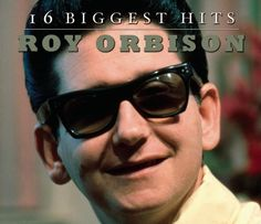 16 Biggest Hits (Eco) ~ Roy Orbison,   LOVE his music! Like the Black & White CD best!