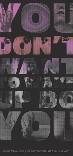 You don't want to wake up do you? Featuring Choice Sans Ultra typeface from Terminal Design – Art by Blue Collar Interactive #fonts #typography