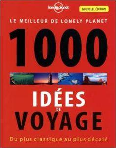 Sur 352 pages, ce livre propose 100 thèmes (les destinations les plus familiales, les hébergements les plus insolites, où refaire le monde, les trecks à couper le souffle, où passer sa crise de la quarantaine, où déclarer sa flamme...) regroupant chacun 10 suggestions. 3ème édition (2012). Location 1000 idées de voyage (Le Meilleur du Lonely Planet) à Paris 6ème (75006) _ www.placedelaloc.com/location/sport-loisirs