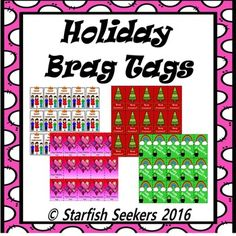 Brag Tags - Holiday Set - simply print, laminate, and add to your class brag tag set for that extra bit of positive feedback in a student's life! <3