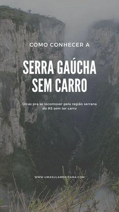 Serra Gaúcha sem carro - como chegar e se locomover Rio Grande Do Sul, Top, Bucket List Travel, Travel Guide, Bus Tickets, Best Places To Travel, Crop Shirt, Blouses