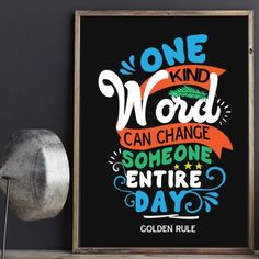 """One kind word can change someone entire day"" Printable - spoonyprint Golden Rule, Printable Quotes, Kind Words, Positive Quotes, Poster Prints, Positivity, Printables, Inspirational, Change"
