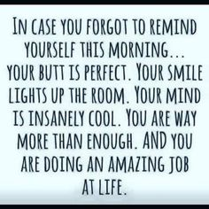 In case you forgot to remind yourself this morning..