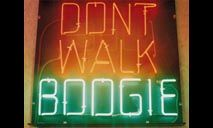 'Don't Walk, Boogie' Neon by Creative Neon in London, UK