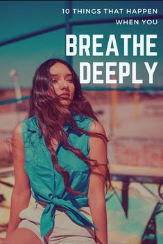 You don't have to be a yoga or meditation guru to enjoy the benefits of deep breathing. Learn what happens when you take deep breaths, and how this practice benefits your overall health and well-being. Love Wellness, What Happens When You, Healthy Relationships, Relationship Advice, Self Improvement, Self Help, Personal Development, Self Love, Breathe