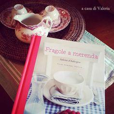 """""""Fragole a merenda"""" a casa di Valeria: in attesa del té... #quifragoleamerenda"""