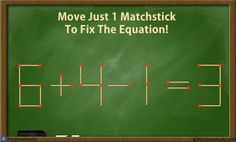 Can you solve these 5 matchstick puzzles riddles? Genius Matchstick Puzzle Riddles with answer. Move only one matchstick and make the equation correct. Take the challenge and solve these best matchstick puzzles. You will have to move just one stick and fix the equation. Let see, how you are going to…