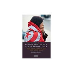 Gender and Divorce Law in North Africa ( Library of Modern Middle East Studies) (Hardcover)