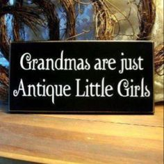My Nana Was sooooo young at Heart(even at 91) We took her xmas shopping,she wanted to buy the children presents,she played with all of the toys in the toy aisle ammused and smiling.How Cool,she would say.......Miss her so much