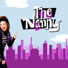 The Nanny -1 of my favorite comedy tv shows!i luv it & Fran Drescher, sooo funny & adorable!