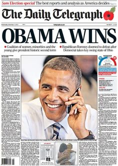 Barack Obama has been re-elected to a second term as US President. Here is how some of the world's major papers have recorded the historic moment.