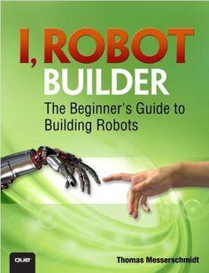 Science Education, Data Science, Robot Builder, Learn Robotics, Robotics Books, Working Robots, Robot Programming, Robotic Automation, Film Books