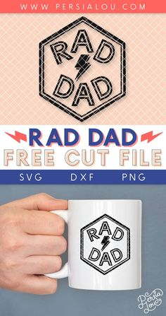 Rad Dad Free SVG Cut File for Father's Day - Persia Lou Vinyl Crafts, Vinyl Projects, Father's Day Diy, Dad Mug, Fathers Day Crafts, Monogram Frame, Cricut Tutorials, Free Svg Cut Files, Pin Image
