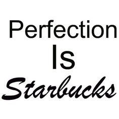 Starbucks Quote ❤ liked on Polyvore