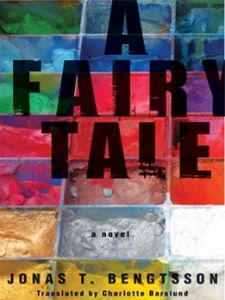 Enter this Giveaway by April 3!!: A Fairy Tale by Jonas T. Bengtsson - Typographical Era
