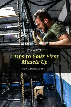 7 Tips to Your First Muscle Up #crossfit