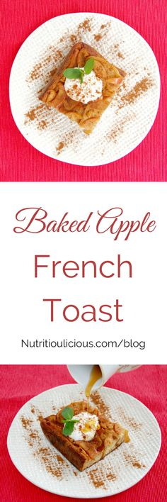 Baked Apple French Toast | Caramelized apples top whole grain challah bread soaked in a cinnamon- and nutmeg- spiced egg wash and baked in the oven for a delicious weekend breakfast or brunch the whole family will enjoy. Serve with pure maple syrup and low-fat plain yogurt for a protein boost. Get the recipe @jlevinsonrd.