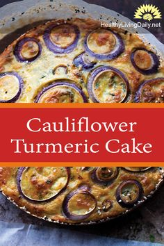 This cauliflower turmeric cake has nutrients essential to our body. Read this article to find out how to prepare this delicious recipe. 😍🤤😮🍰  #turmeric #cauliflowercake #turmericcake #cauliflowerturmericcake #turmericrecipe #cauliflowercakerecipe #turmericcakerecipe #turmericcauliflowercake #cauliflowerturmericcakerecipe #healthyrecipe #healthyfood #healthyrecipe #foodgasm #foodlover #healthylivingdaily #followme #follow